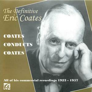 The Definitive Eric Coates (CD 1)