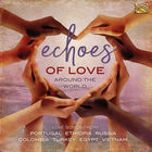 Echoes of Love Around the World