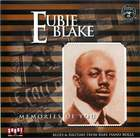 Eubie Blake: Memories of You