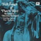 Folk Songs of Puerto Rico
