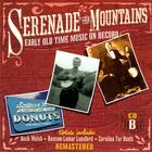 Serenade The Mountains: Early Old Time Music On Record, CD B