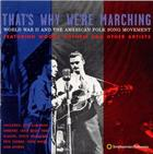 That's Why We're Marching: World War II and the American Folksong Movement