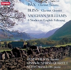 Bax: Clarinet Sonata / Bliss: Clarinet Quintet / Vaughn Williams: 6 Studies in English Folksong