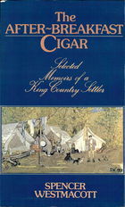 The After-Breakfast Cigar: Selected Memoirs Of A King Country Settler