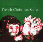 French Christmas Songs: Chants de Noël