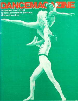 Dance Magazine, Vol. 47, no. 12, December, 1973