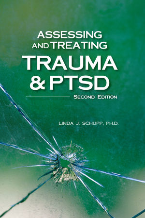 Assessing and Treating Trauma and PTSD, 2nd Ed