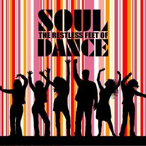 Restless Feet Of Soul Dance