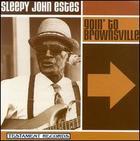 Sleepy John Estes: Goin' to Brownsville