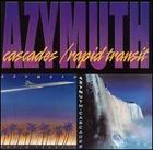 Azymuth: Cascades/Rapid Transit