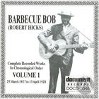 Barbecue Bob Vol. 1 (1927-1928)