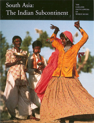 The Garland Encyclopedia of World Music, Vol. 5: South Asia: The Indian Subcontinent Audio CD