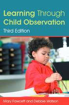 Learning Through Child Observation (Third Edition)