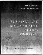 Adolescent Mental Health: Summary and Recommended Action Proposal