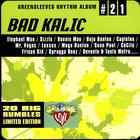 Bad Kalic Riddim