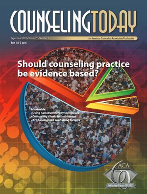 Counseling Today, Vol. 55, No. 3, September 2012, Should counseling practice be evidence based?