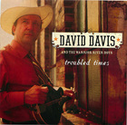 David Davis and The Warrior River Boys: Troubled Times