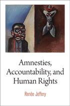 Pennsylvania Studies in Human Rights, Amnesties, Accountability, and Human Rights