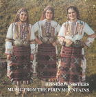 Bisserov Sisters: Music From the Pirin Mountains