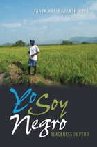 New World Diasporas, Yo Soy Negro: Blackness in Peru
