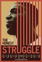 The Honest Struggle