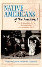 Native Americans of the Southwest: The Serious Traveler's Introduction to Peoples and Places