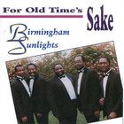 Birmingham Sunlights: For Old Time's Sake