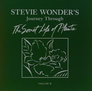 Journey Through The Secret Life Of Plants - Vol. 1 & 2