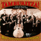 Tamburitza! - Hot String Band Music From The Balkans To America: 1910-1950 (CD 2)