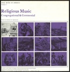 Folk Music in America, Vol. 1: Religious Music, Congregational & Ceremonial