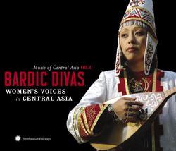 Music of Central Asia Vol. 4: Bardic Divas: Women's Voices in Central Asia Album art
