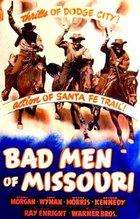 Bad Men of Missouri (1941): Draft script