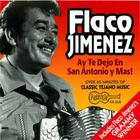Flaco Jimenez: Ay Te Dejo En San Antonio Y Mas!