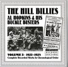 The Hill Billies / Al Hopkins & His Buckle Busters Vol. 3 (1927-1928)