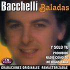 Bacchelli Baladas: Golden Balads