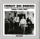 Fiddlin' Doc Roberts Vol. 1 (1923-1934)