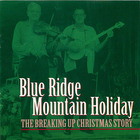 Blue Ridge Mountain Holiday