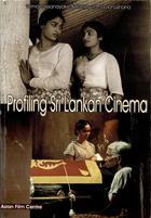Profiling Sri Lankan Cinema