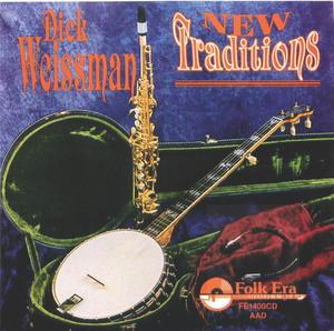 Dick Weissman: New Traditions