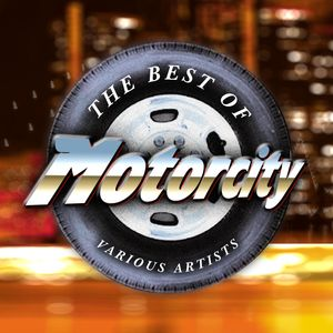 The Best Of Motorcity