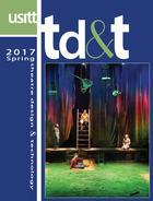 Theatre Design & Technology, Vol. 53, no. 2, Spring, 2017, Theatre Design & Technology, 53, no. 2, Spring, 2017