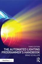 The Automated Lighting Programmer's Handbook (Third Edition)