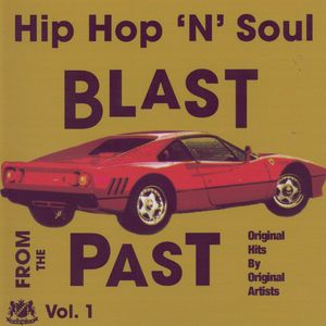 Hip Hop 'N' Soul Blast From The Past Vol. 1