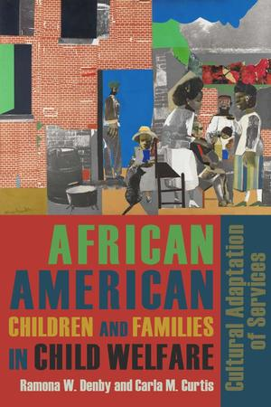 African American Children and Families in Child Welfare