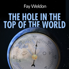 The Hole in the Top of the World