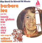Barbara Lea: The Devil is Afraid of Music