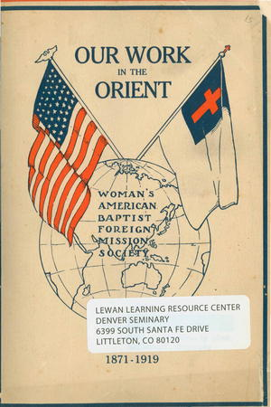 Our Work in the Orient 1871-1919