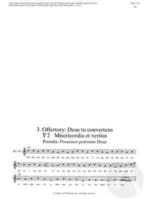 3. Offertory:  Deus tu convertens, V2: Misericordia et veritas, Prosula:  Possessor polorum Deus