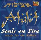 Atzilut- Souls on Fire: Music for the Kabbala