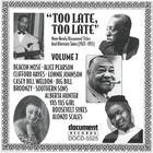 Too Late, Too Late Vol. 7 (1927-1935)
